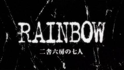 RAINBOW Nisha Rokubou no Shichinin - OP